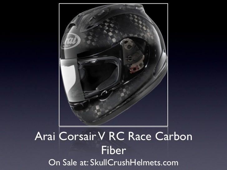 Arai Corsair V RC Race Carbon             Fiber  On Sale at: SkullCrushHelmets.com