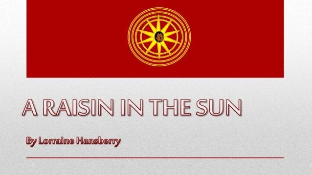 a rasin in the sun summary