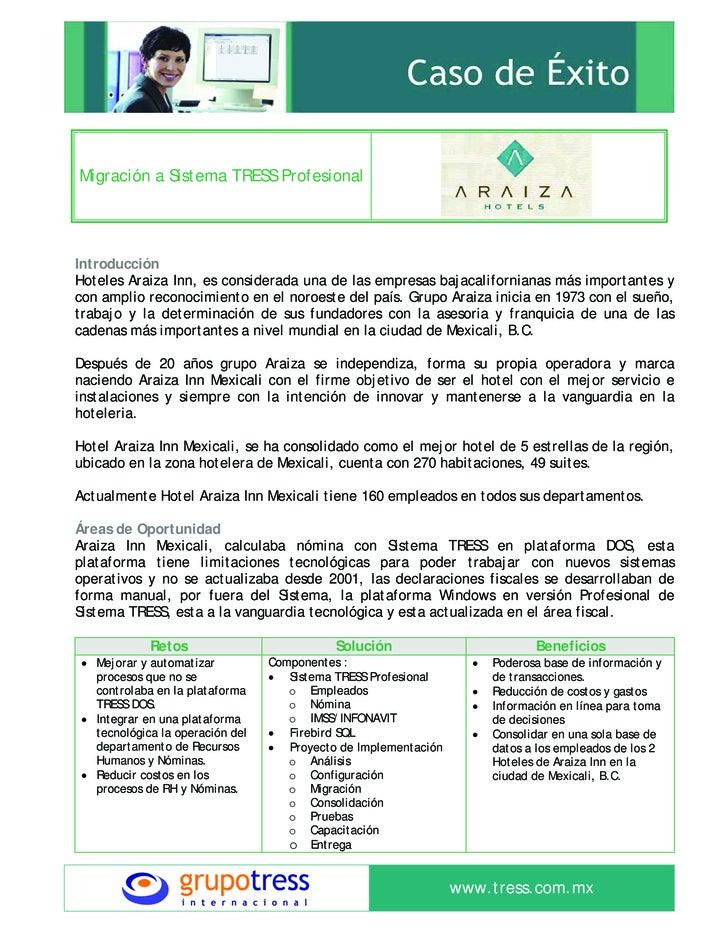 Migración a Sistema TRESS Profesional     Introducción Hoteles Araiza Inn, es considerada una de las empresas bajacaliforn...
