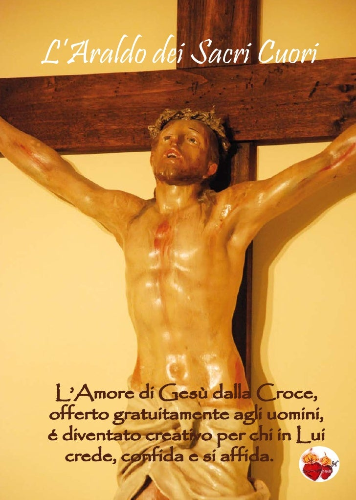 L'Araldo dei Sacri CuoriPeriodico d'Informazione e Cultura Religiosa dei Missionari dei Sacri Cuori   L'Amore di Gesù dall...