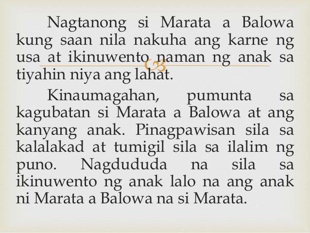  Nagtanong si Marata a Balowa kung saan nila nakuha ang karne ng usa at ikinuwento naman ng anak sa tiyahin niya ang laha...