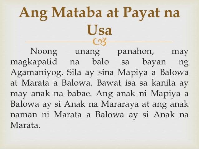  Noong unang panahon, may magkapatid na balo sa bayan ng Agamaniyog. Sila ay sina Mapiya a Balowa at Marata a Balowa. Baw...