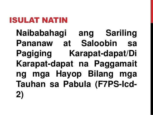 ISULAT NATIN Naibabahagi ang Sariling Pananaw at Saloobin sa Pagiging Karapat-dapat/Di Karapat-dapat na Paggamait ng mga H...
