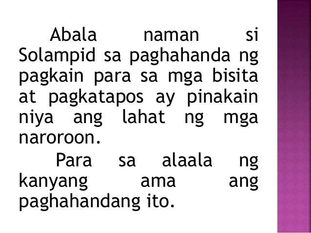 Abala naman si Solampid sa paghahanda ng pagkain para sa mga bisita at pagkatapos ay pinakain niya ang lahat ng mga naroro...