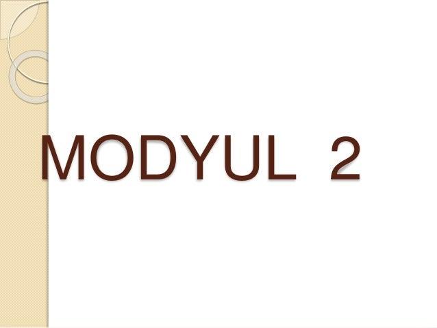 MODYUL 2
