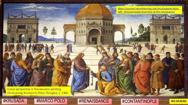 #MARCO POLO #RENAISSANCE #CONTANTINOPLE#KRUSADA 2ND GRADING3RD GRADING https://courses.lumenlearning.com/musicappreciation...