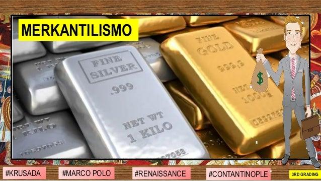 #MARCO POLO #RENAISSANCE #CONTANTINOPLE#KRUSADA 2ND GRADING3RD GRADING MERKANTILISMO