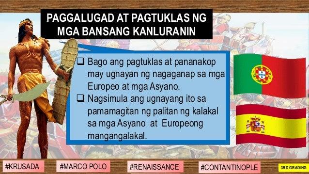 ❑ Bago ang pagtuklas at pananakop may ugnayan ng nagaganap sa mga Europeo at mga Asyano. ❑ Nagsimula ang ugnayang ito sa p...