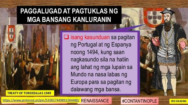 ❑ isang kasunduan sa pagitan ng Portugal at ng Espanya noong 1494, kung saan nagkasundo sila na hatiin ang lahat ng mga lu...
