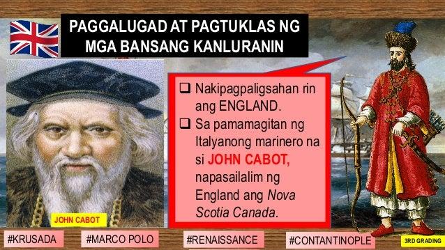 ❑ Nakipagpaligsahan rin ang ENGLAND. ❑ Sa pamamagitan ng Italyanong marinero na si JOHN CABOT, napasailalim ng England ang...