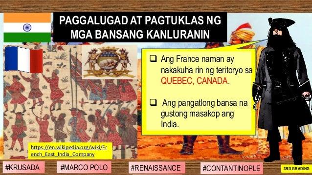 ❑ Ang France naman ay nakakuha rin ng teritoryo sa QUEBEC, CANADA. ❑ Ang pangatlong bansa na gustong masakop ang India. PA...