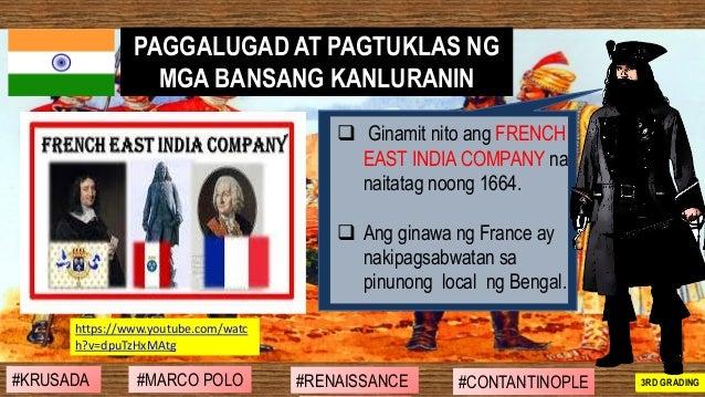 ❑ Ginamit nito ang FRENCH EAST INDIA COMPANY na naitatag noong 1664. ❑ Ang ginawa ng France ay nakipagsabwatan sa pinunong...