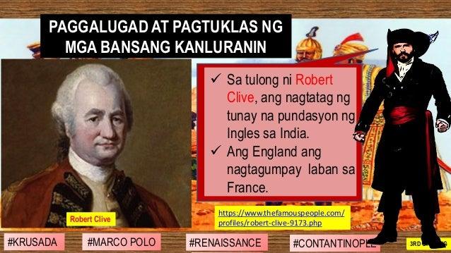 ✓ Sa tulong ni Robert Clive, ang nagtatag ng tunay na pundasyon ng Ingles sa India. ✓ Ang England ang nagtagumpay laban sa...
