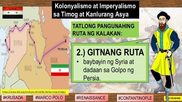 #SIBILISASYON #PAG-UNLAD #KONTRIBUSYON#KABIHASNAN 2ND GRADING 2.) GITNANG RUTA • baybayin ng Syria at dadaan sa Golpo ng P...