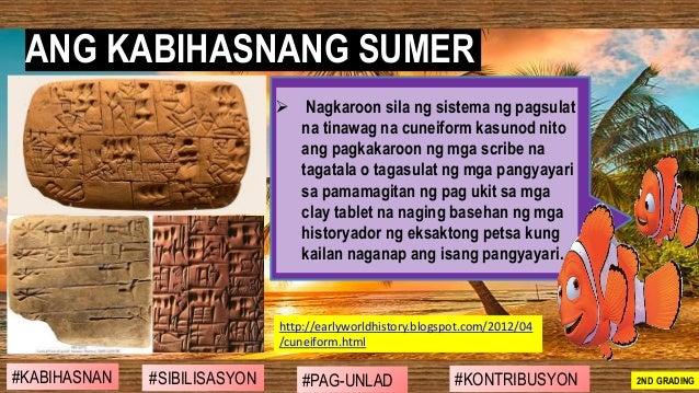 ➢ Nagkaroon sila ng sistema ng pagsulat na tinawag na cuneiform kasunod nito ang pagkakaroon ng mga scribe na tagatala o t...