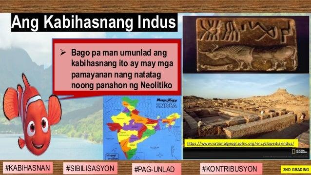 ➢ Bago pa man umunlad ang kabihasnang ito ay may mga pamayanan nang natatag noong panahon ng Neolitiko Ang Kabihasnang Ind...