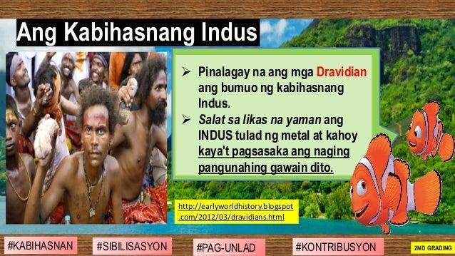 ➢ Pinalagay na ang mga Dravidian ang bumuo ng kabihasnang Indus. ➢ Salat sa likas na yaman ang INDUS tulad ng metal at kah...