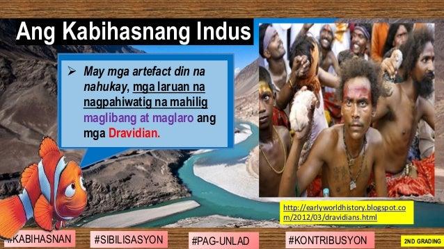 ➢ May mga artefact din na nahukay, mga laruan na nagpahiwatig na mahilig maglibang at maglaro ang mga Dravidian. Ang Kabih...
