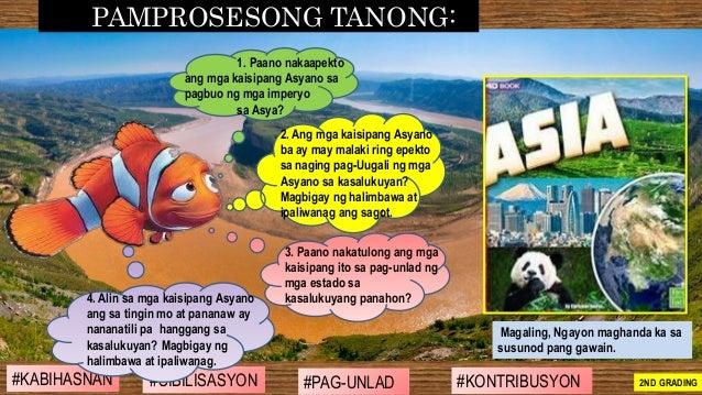 #SIBILISASYON #PAG-UNLAD #KONTRIBUSYON#KABIHASNAN 2ND GRADING 2. Ang mga kaisipang Asyano ba ay may malaki ring epekto sa ...