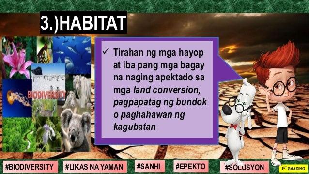 #SOLUSYON#EPEKTO#SANHI#BIODIVERSITY 1ST GRADING#LIKAS NA YAMAN 3.)HABITAT 11 ✓ Tirahan ng mga hayop at iba pang mga bagay ...