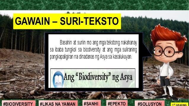#SOLUSYON#EPEKTO#SANHI#BIODIVERSITY 1ST GRADING#LIKAS NA YAMAN GAWAIN – SURI-TEKSTO