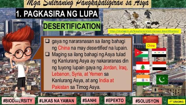 #SOLUSYON#EPEKTO#SANHI#BIODIVERSITY 1ST GRADING#LIKAS NA YAMAN 1. PAGKASIRA NG LUPA DESERTIFICATION https://stratagem.pk/b...