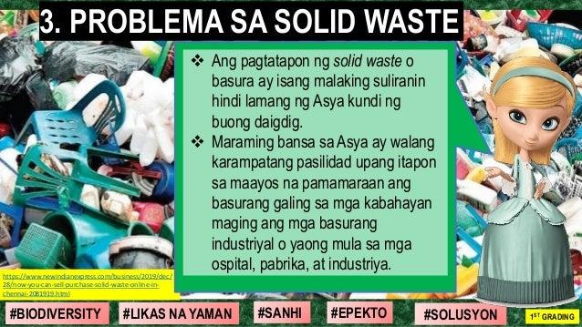 #SOLUSYON#EPEKTO#SANHI#BIODIVERSITY 1ST GRADING#LIKAS NA YAMAN 3. PROBLEMA SA SOLID WASTE https://www.newindianexpress.com...