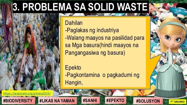 #SOLUSYON#EPEKTO#SANHI#BIODIVERSITY 1ST GRADING#LIKAS NA YAMAN Dahilan -Paglakas ng industriya -Walang maayos na pasilidad...