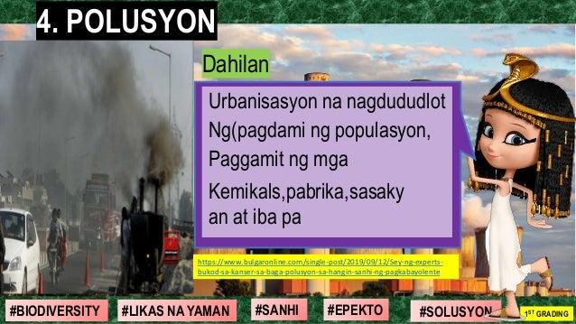 #SOLUSYON#EPEKTO#SANHI#BIODIVERSITY 1ST GRADING#LIKAS NA YAMAN 4. POLUSYON Dahilan Urbanisasyon na nagdududlot Ng(pagdami ...