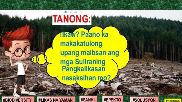 #SOLUSYON#EPEKTO#SANHI#BIODIVERSITY 1ST GRADING#LIKAS NA YAMAN TANONG: Pangkalikasan nasaksihan mo? Ikaw? Paano ka makakat...