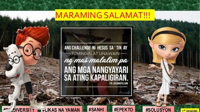#SOLUSYON#EPEKTO#SANHI#BIODIVERSITY 1ST GRADING#LIKAS NA YAMAN MARAMING SALAMAT!!!