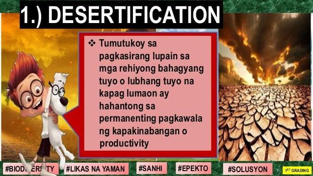 #SOLUSYON#EPEKTO#SANHI#BIODIVERSITY 1ST GRADING#LIKAS NA YAMAN ❖ Tumutukoy sa pagkasirang lupain sa mga rehiyong bahagyang...
