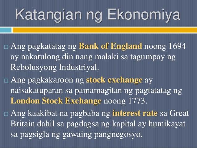 Katangian ng Ekonomiya  Ang pagkatatag ng Bank of England noong 1694 ay nakatulong din nang malaki sa tagumpay ng Rebolus...