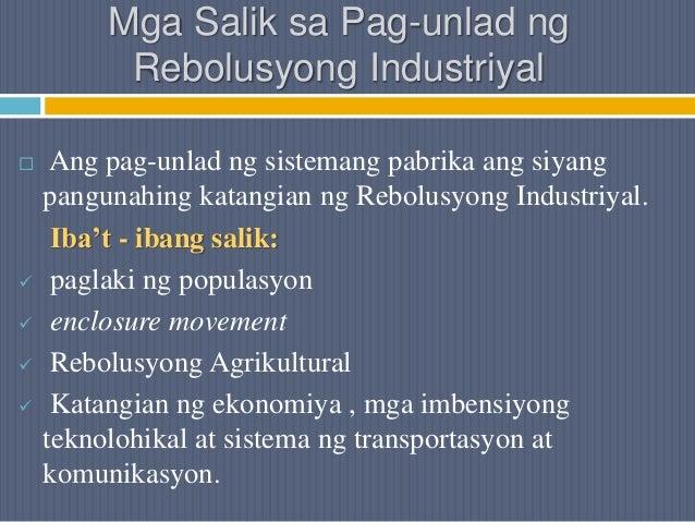 Mga Salik sa Pag-unlad ng Rebolusyong Industriyal  Ang pag-unlad ng sistemang pabrika ang siyang pangunahing katangian ng...
