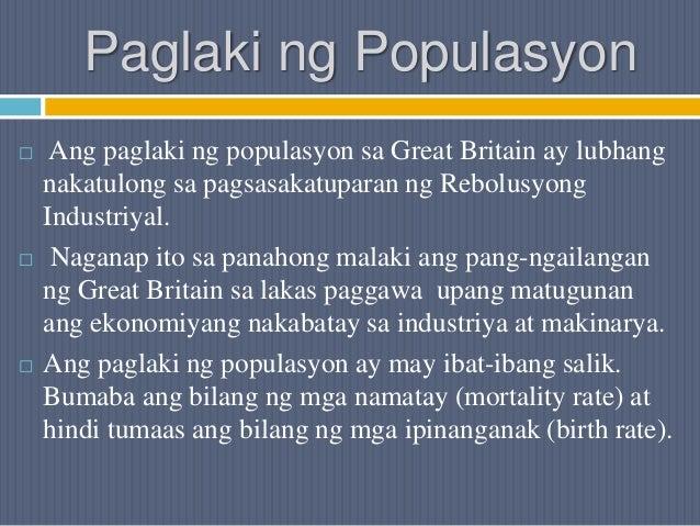 Paglaki ng Populasyon  Ang paglaki ng populasyon sa Great Britain ay lubhang nakatulong sa pagsasakatuparan ng Rebolusyon...