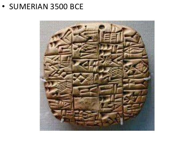 • SUMERIAN 3500 BCE