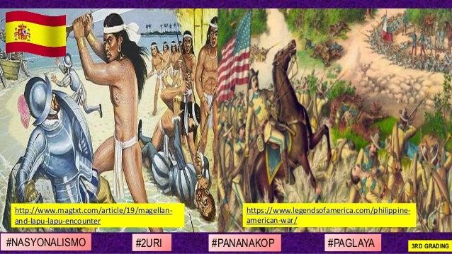 #NASYONALISMO #PAGLAYA#2URI #PANANAKOP 3RD GRADING http://www.magtxt.com/article/19/magellan- and-lapu-lapu-encounter http...