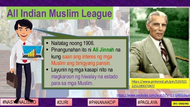 https://www.youtube.com/watch?v=qd-G48EsbqA ▪ Naitatag noong 1906. ▪ Pinangunahan ito ni Ali Jinnah na kung saan ang inter...