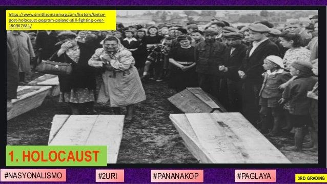 #NASYONALISMO #PAGLAYA#2URI #PANANAKOP 3RD GRADING https://www.smithsonianmag.com/history/kielce- post-holocaust-pogrom-po...