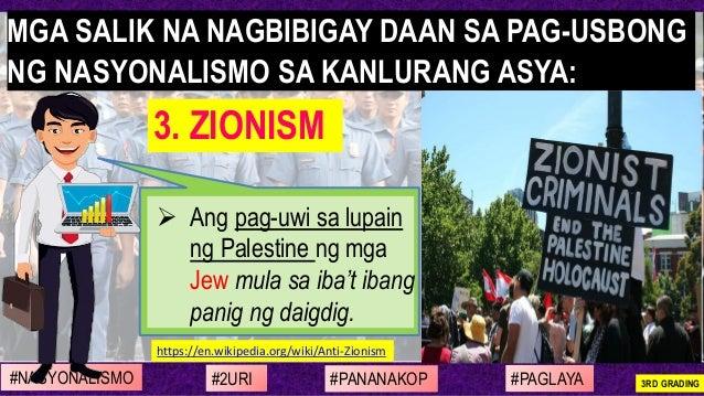 ➢ Ang pag-uwi sa lupain ng Palestine ng mga Jew mula sa iba't ibang panig ng daigdig. https://en.wikipedia.org/wiki/Anti-Z...