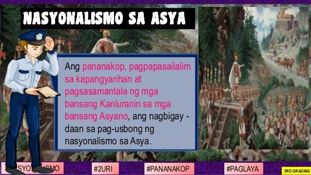 #NASYONALISMO #PAGLAYA#2URI #PANANAKOP 3RD GRADING Ang pananakop, pagpapasailalim sa kapangyarihan at pagsasamantala ng mg...