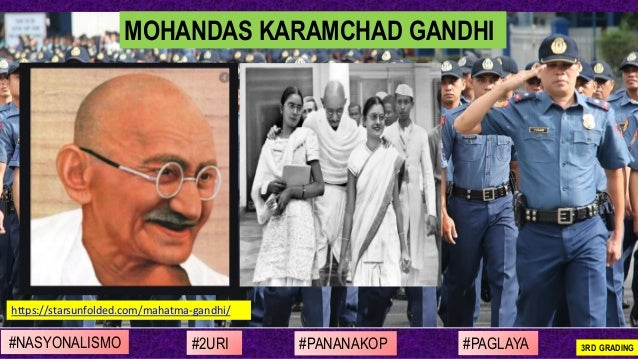 #NASYONALISMO #PAGLAYA#2URI #PANANAKOP 3RD GRADING https://starsunfolded.com/mahatma-gandhi/ MOHANDAS KARAMCHAD GANDHI