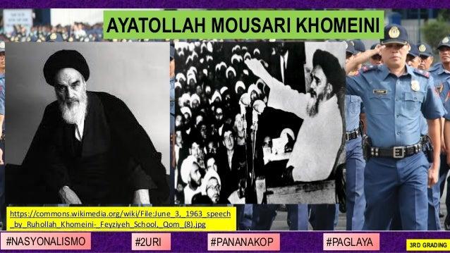 #NASYONALISMO #PAGLAYA#2URI #PANANAKOP 3RD GRADING https://commons.wikimedia.org/wiki/File:June_3,_1963_speech _by_Ruholla...