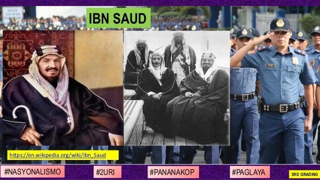 #NASYONALISMO #PAGLAYA#2URI #PANANAKOP 3RD GRADING https://en.wikipedia.org/wiki/Ibn_Saud IBN SAUD
