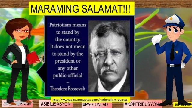 #SIBILISASYON #PAG-UNLAD #KONTRIBUSYON#KABIHASNAN 2ND GRADING MARAMING SALAMAT!!! http://www.picturequotes.com/nationalism...