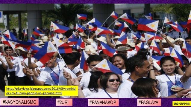 #NASYONALISMO #PAGLAYA#2URI #PANANAKOP 3RD GRADING http://pitzviews.blogspot.com/2016/09/remind ers-to-filipino-people-on-...
