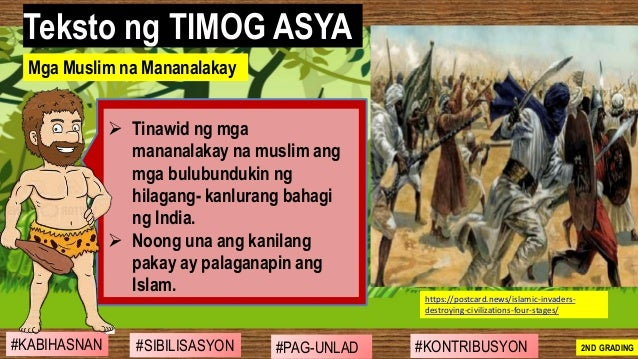 #SIBILISASYON #PAG-UNLAD #KONTRIBUSYON#KABIHASNAN 2ND GRADING ➢ Tinawid ng mga mananalakay na muslim ang mga bulubundukin ...