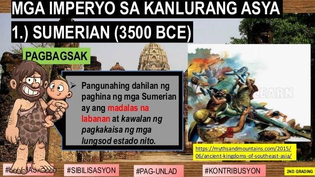 #SIBILISASYON #PAG-UNLAD #KONTRIBUSYON#KABIHASNAN 2ND GRADING ➢ Pangunahing dahilan ng paghina ng mga Sumerian ay ang mada...