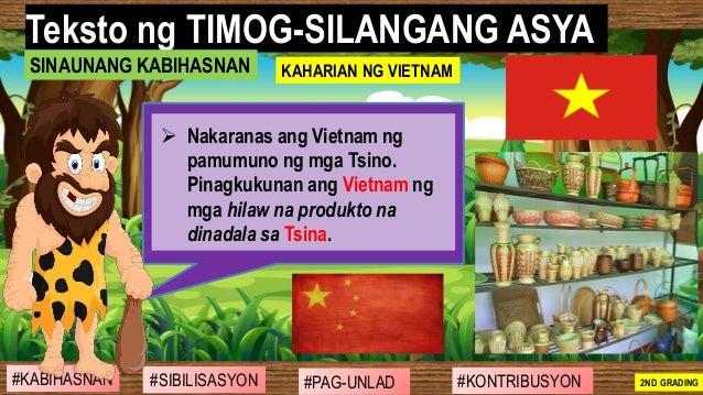 #SIBILISASYON #PAG-UNLAD #KONTRIBUSYON#KABIHASNAN 2ND GRADING ➢ Nakaranas ang Vietnam ng pamumuno ng mga Tsino. Pinagkukun...