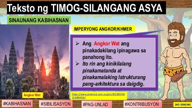 #SIBILISASYON #PAG-UNLAD #KONTRIBUSYON#KABIHASNAN 2ND GRADING ➢ Ang Angkor Wat ang pinakadakilang ipinagawa sa panahong it...